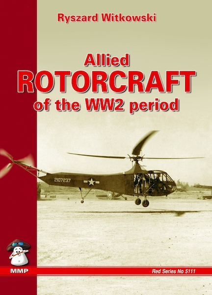 Allied Rotorcraft of WWII  9788389450975