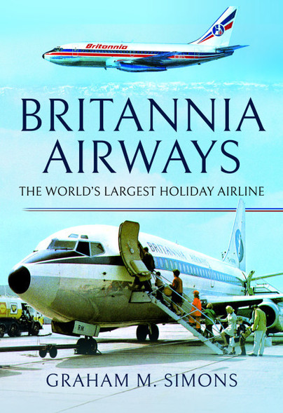 Britannia Airways : The World's Largest Holiday Airline  9781526758781