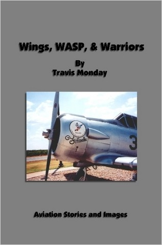 Wings, WASP, & Warriors  1411658833