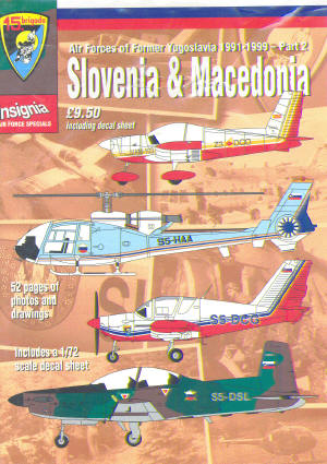 Air Forces of Former Yugoslavia 1991-1999: Slovenia & Macedonia  AFS004