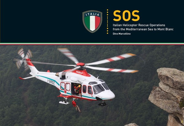 SOS: Italian Helicopter Rescue Operations from the Mediterranean Sea to Mont Blanc  9788873203100