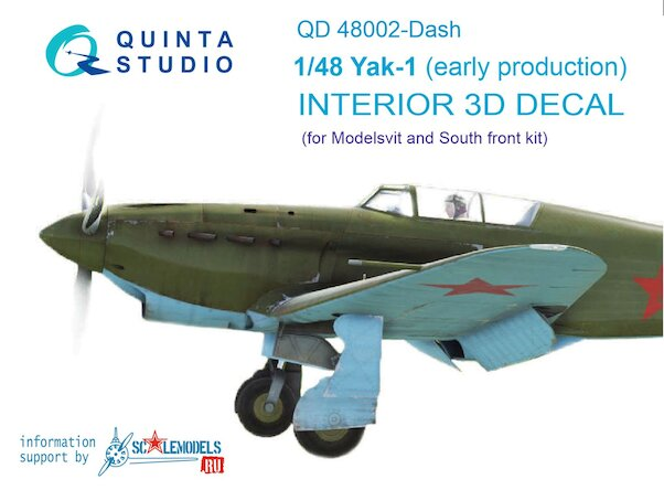Yakovlev Yak1 (early Production) 3 Interior 3D Decal  for Modelsvit and Southfork)  QD48002-DASH