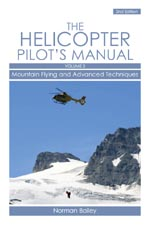 Helicopter Pilot's Manual Vol 3 - Mountain Flying and Advanced Techniques  9781847971050