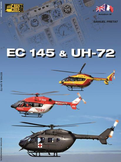 Airbus Helicopter (Eurocopter)  EC145 and UH72  9782954181813