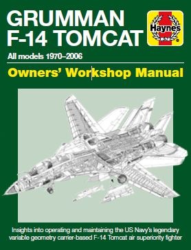 Grumman F-14 Tomcat Manual: All models 1970-2006  9781785211003