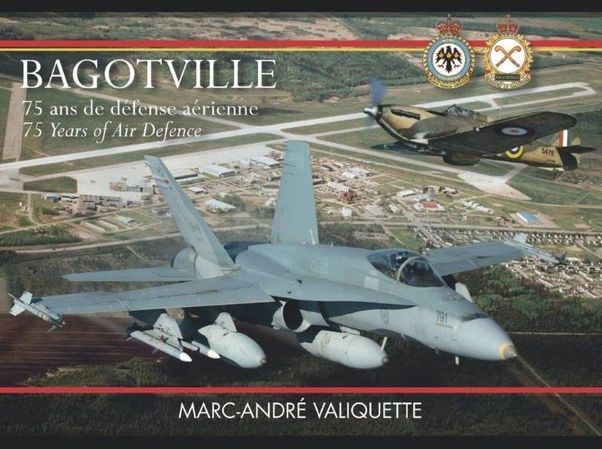 Bagotville : 75 Years of Air Defence  9782981155290
