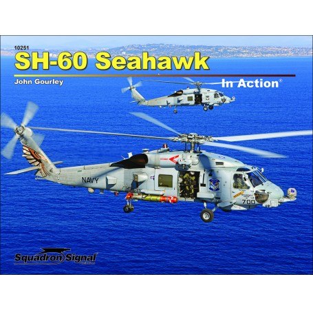 Sikorsky SH60 Seahawk in Action  9780897478533