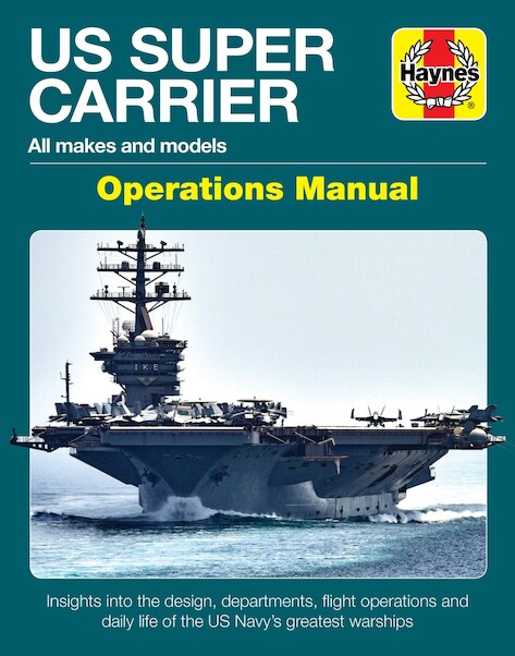 US Super Carrier Operations Manual, all makes and models  9781785216671
