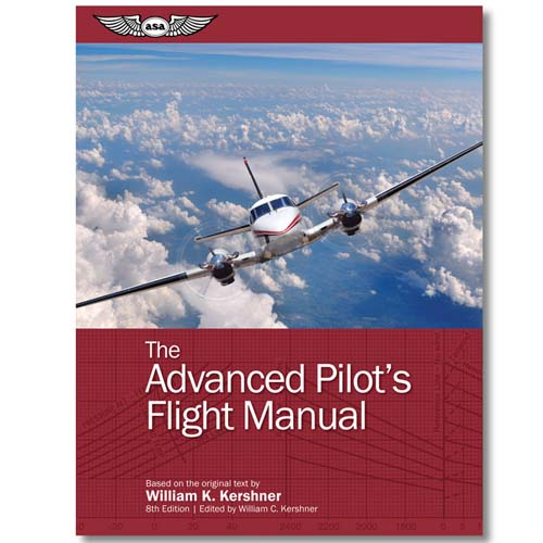 The Advanced Pilot`s Flight Manual 9th Edition  9781644250105