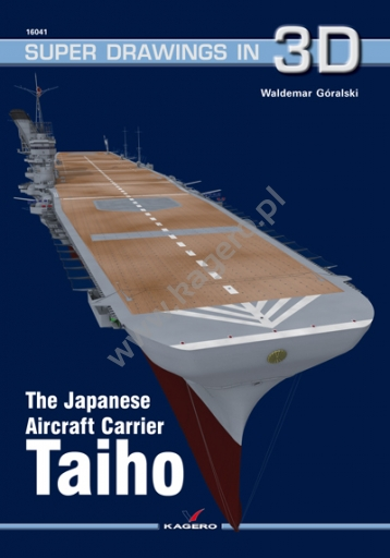 The Japanese Aircraft Carrier Taiho  9788364596759