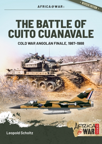 The Battle of Cuito Cuanavale Cold War Angolan Finale, 1987-1988 (expected 2020)  9781913336073
