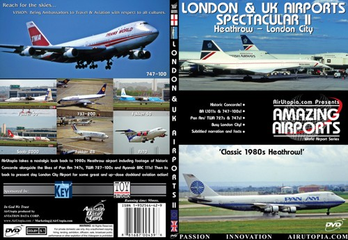London and UK Airports Spectacular II : Heathrow & London City  1932544429