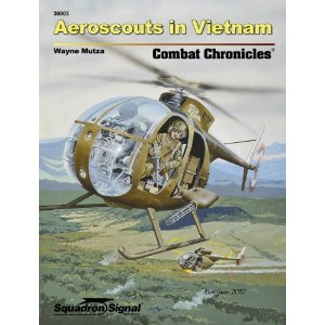 Aeroscouts in Vietnam Combat chronicles  9780897476744