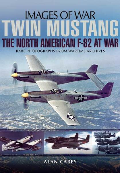 Twin Mustang: The North American F-82 at War  9781783462216
