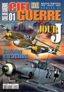 Ciel de Guerre 01: L'Aviation en Action 6 juin 1944 1e partie  3780265914003