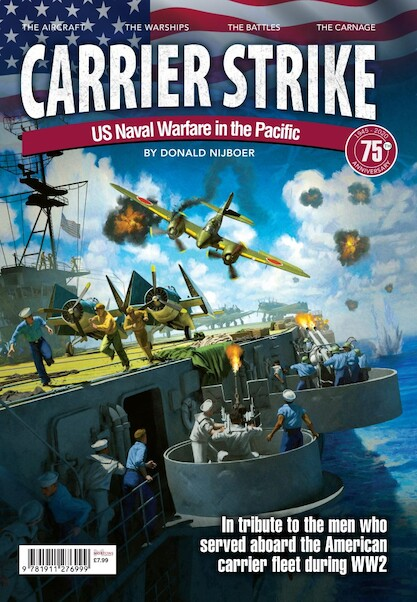 Carrier Strike - US Naval Warfare in the Pacific  9781911276999