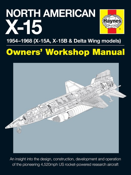 North American X-15 Manual  9780857337672