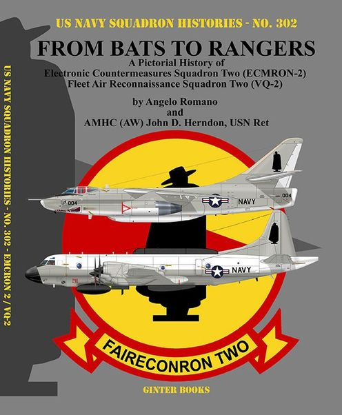 From Bats to Rangers , a pictorial history of Electronic Countermeasures Squadron Two (ECMRON-2) and Fleet Air Reconnaissance Squadron Two (VQ-2)   9780996825894