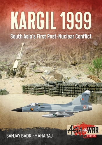 Kargil 1999 South Asia's First Post-Nuclear Conflict  9781913118655