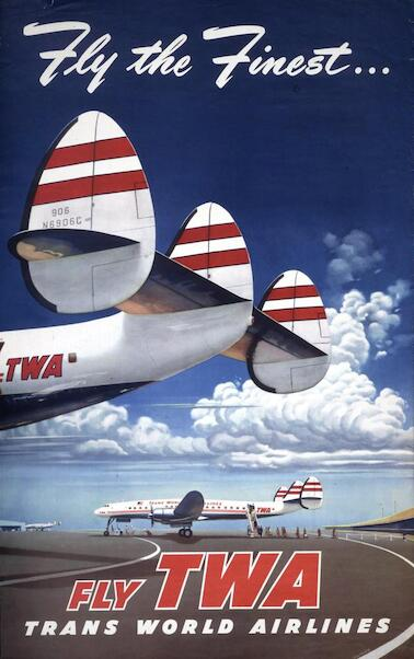 Fly the Finest - Fly TWA (Trans World Airlines) - Super Lockheed Constellation (Connie) Vintage metal poster metal sign