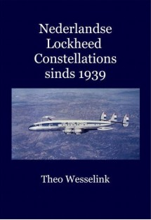 Nederlandse Lockheed Constellations sinds 1939  9789081851060