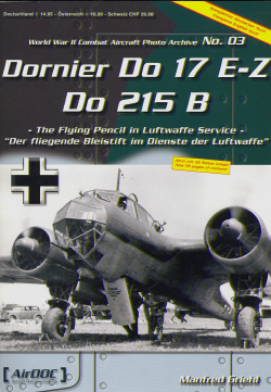Dornier Do17E-Z / Do215B, The Flying Pencil in Luftwaffe Service  3935687427