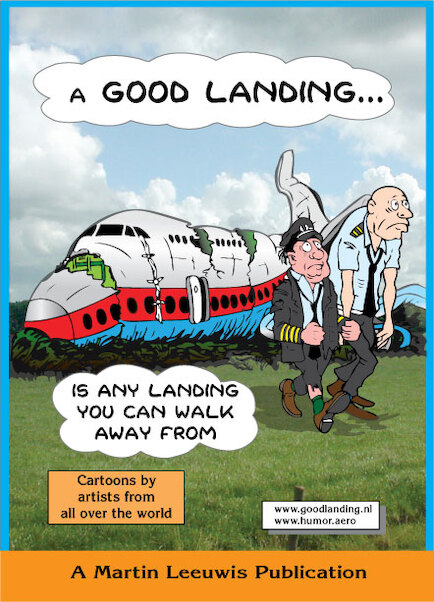 A Good Landing ... (is any landing you can walk from)  9789080037595