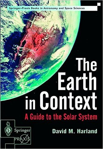 The Earth in Context, a guide to the Solar System  1852333758