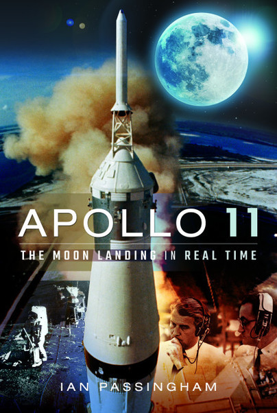 Apollo 11: The Moon Landing in Real Time (expected July 2019)  9781526748560