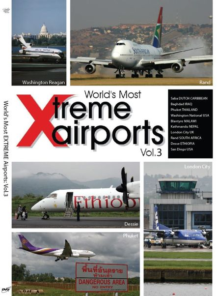 World's Most Xtreme Airports Spectacular: Volume 3  0096962101558