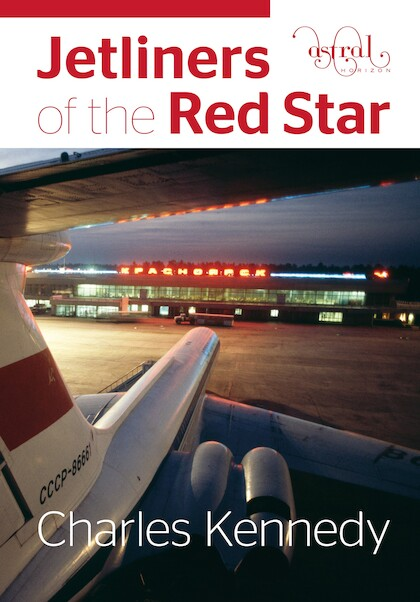 Jetliners of the Red Star  9780993260438