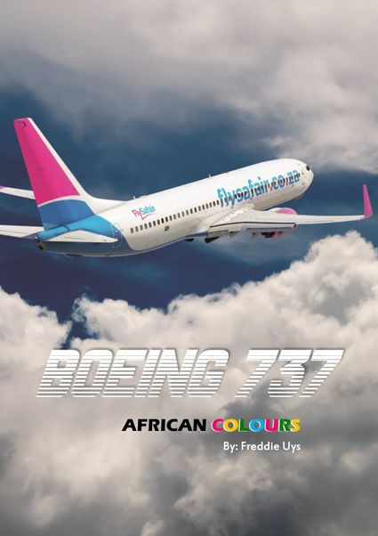 Boeing 737 African Colours Volume 1  AFRICAN Colours