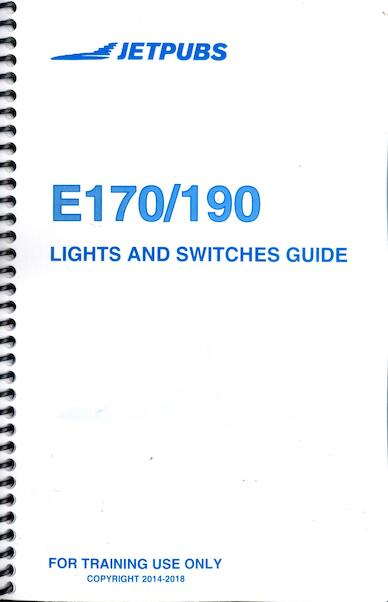 Embraer E-170/E-190 Lights and Switches Guide  JP E190 GUIDE