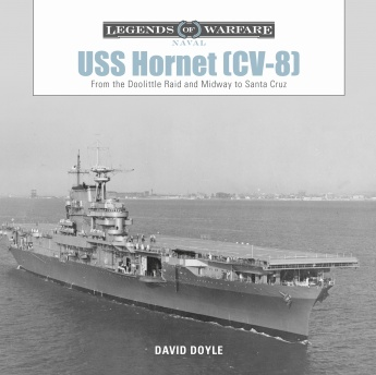 USS Hornet (CV-8): From the Doolittle Raid and Midway to Santa Cruz  9780764358623