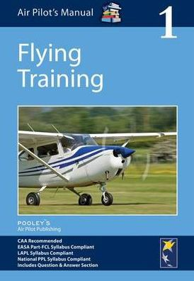 Flying Training (Complies with JAR-FCL requirements)  9781843362159