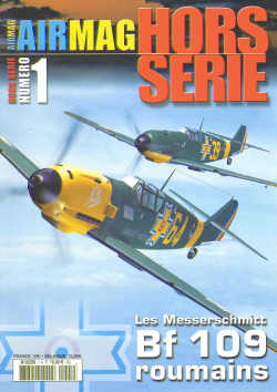 Les Messerschmitt BF109 Roumains (French text, English captions)