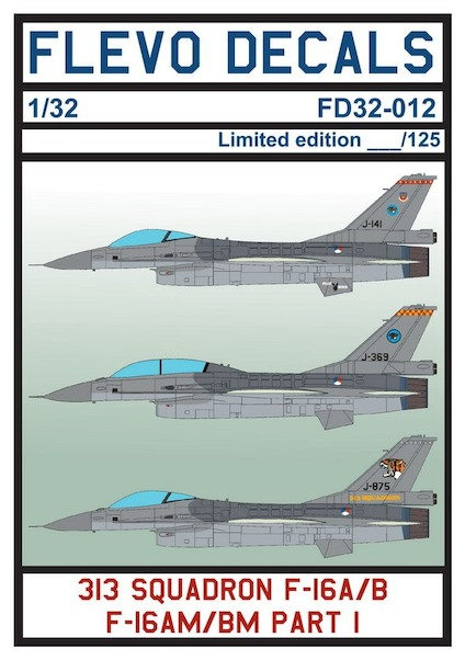 F-16 313 Squadron Pt.I (Several 313Sq F-16's with some special tails)  FD32-012