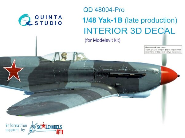 Yakovlev Yak1B (Late Production) 3 Interior 3D Decal  for Modelsvit and Southfork)  QD48004-PRO