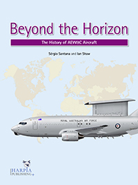 Beyond the Horizon - The History of AEW&C Aircraft  9780985455439