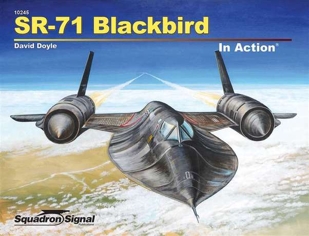 SR71 Blackbird in Action  9780897478359