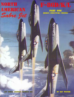 F86D/K/L North American Sabre Jet part 1: Design, Structure, Testing  094261299X