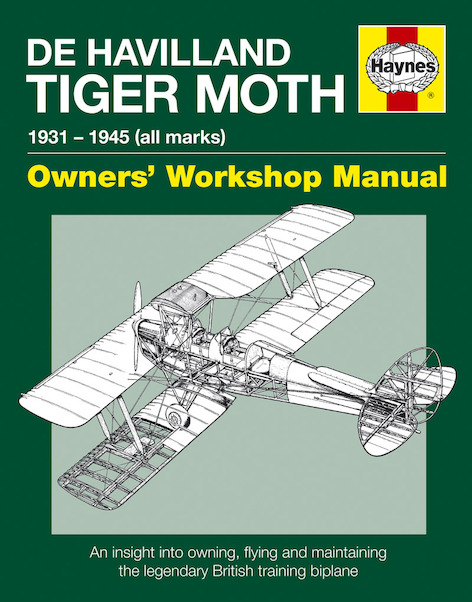 De Havilland Tiger Moth Manual: 1931 - 1945 (all marks)  9780857338365