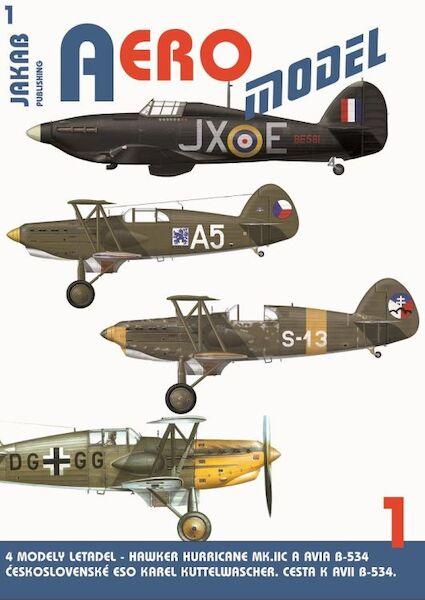 Aero model: Hawker Hurricane MKIIc Karel Kuttelwasher and Avia B534 (Jiri  Jakab 9788087350645)