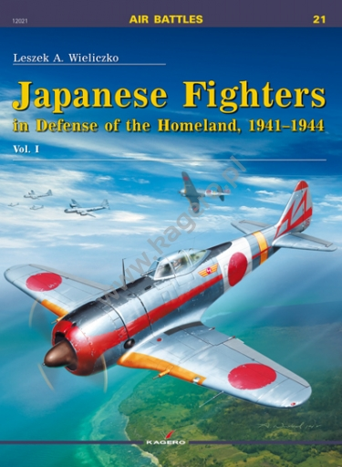Japanese Fighters in Defense of the Homeland, 1941-1944. Vol. I  9788364596063