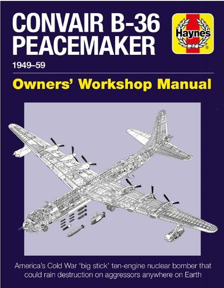 Convair B-36 Peacemaker Manual: 1949-1959  9781785211935
