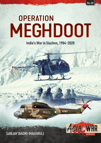 Operation Meghdoot: India's War in Siachen 1984-2020  9781914059308
