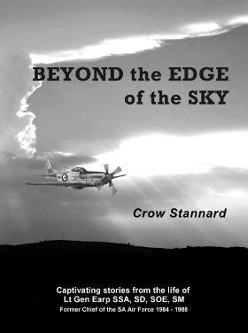 Beyond the edge of the sky, Captivating stories from the life of Lt Gen. Denis Earp  9780620422604