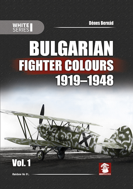 Bulgarian Fighter Colours 1919-1948 Vol 1  9788365958181