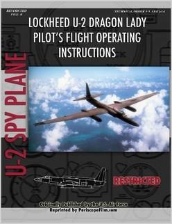 Lockheed U2 Dragon Lady Spy Plane Pilot's Flight Operating Manual  (Periscope 9781935700494)
