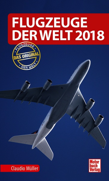 Flugzeuge der Welt 2018 (expected May 2018)  9783613040366